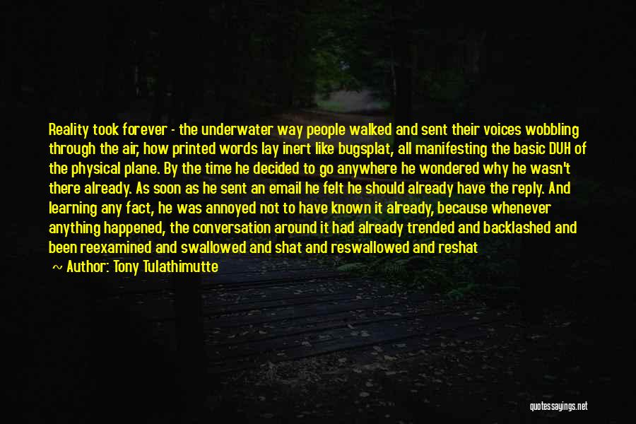 Reply To All Quotes By Tony Tulathimutte