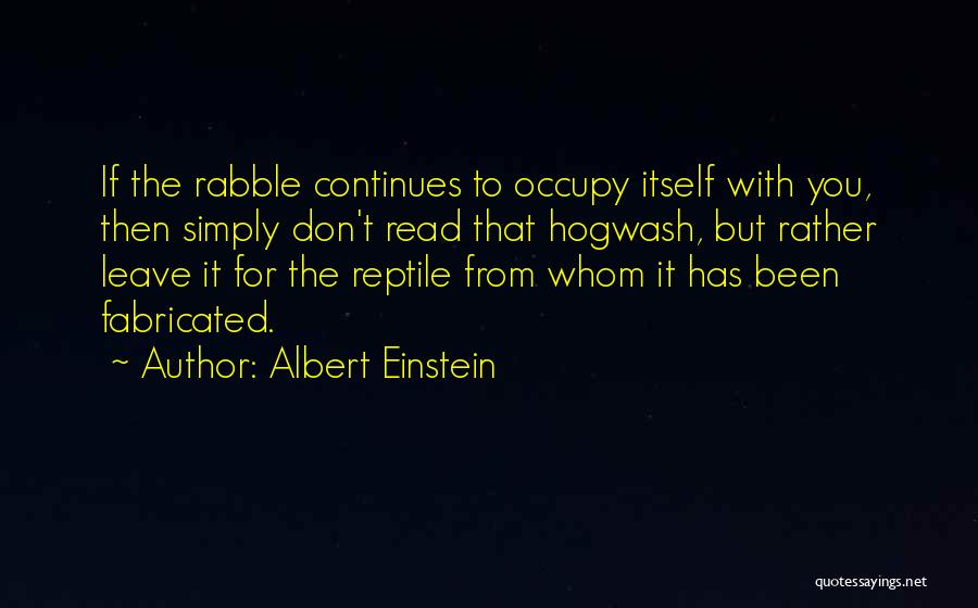 Reptile Quotes By Albert Einstein