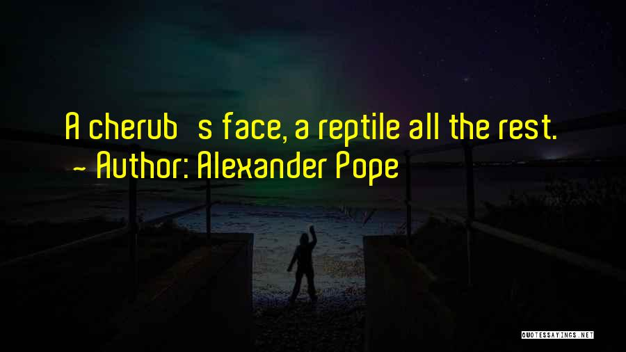 Reptile Quotes By Alexander Pope