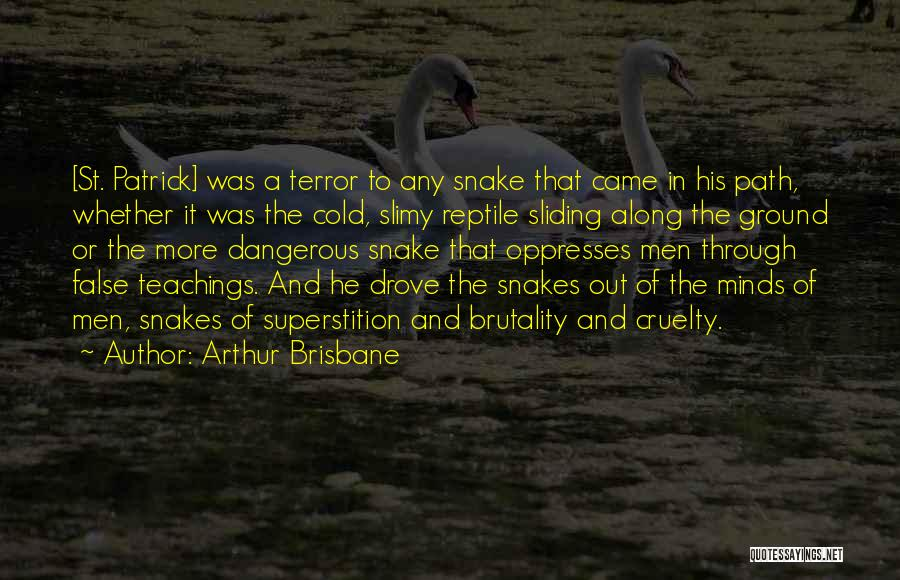 Reptile Quotes By Arthur Brisbane