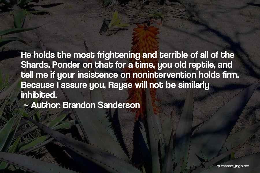 Reptile Quotes By Brandon Sanderson