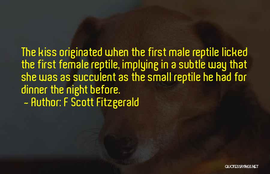 Reptile Quotes By F Scott Fitzgerald