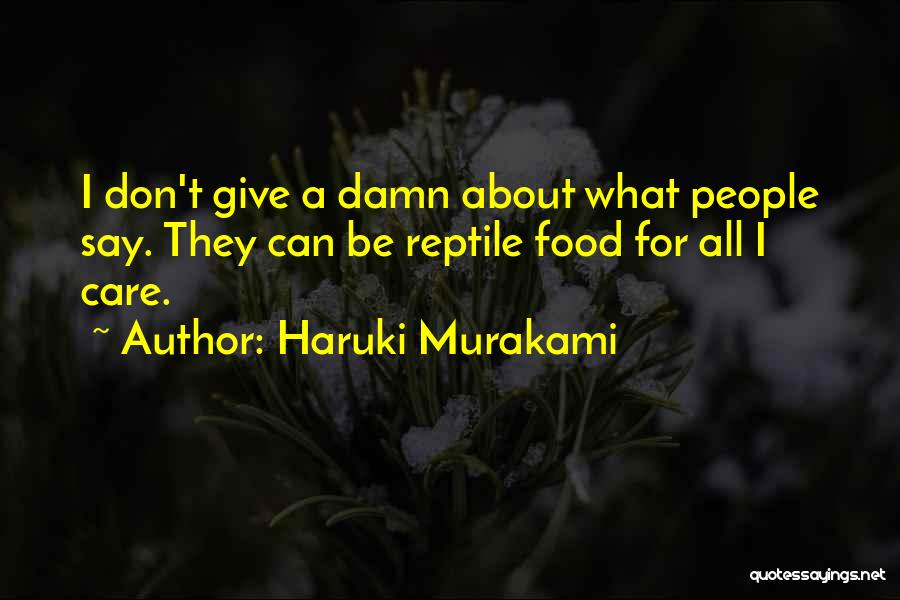 Reptile Quotes By Haruki Murakami