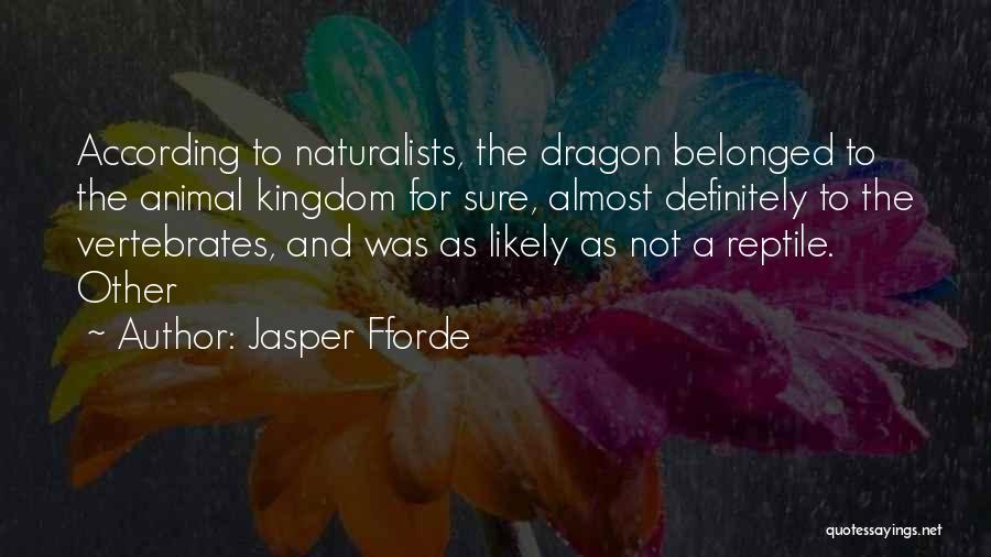 Reptile Quotes By Jasper Fforde