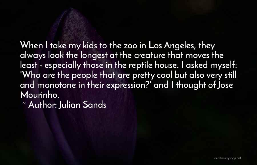 Reptile Quotes By Julian Sands