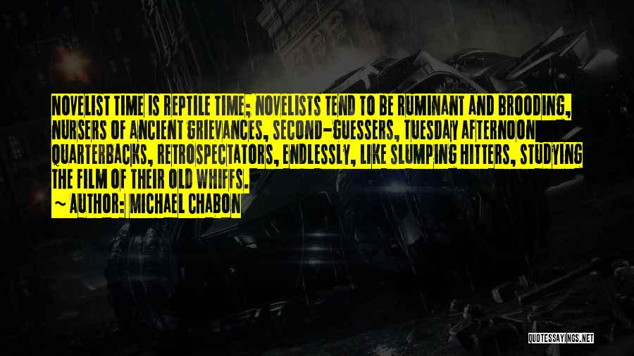 Reptile Quotes By Michael Chabon