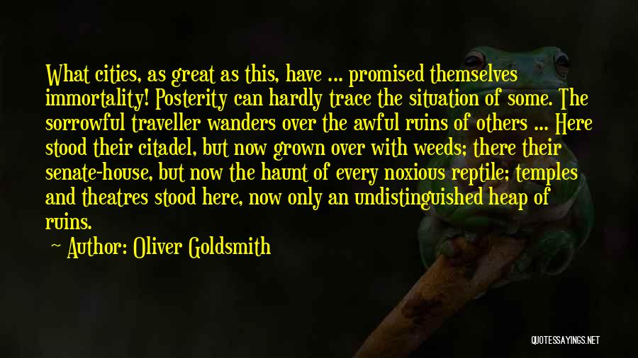 Reptile Quotes By Oliver Goldsmith