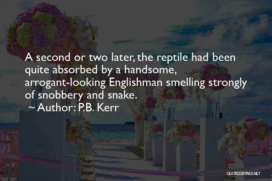 Reptile Quotes By P.B. Kerr