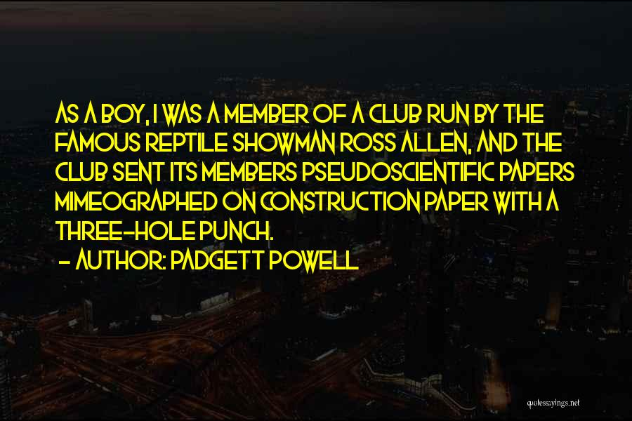 Reptile Quotes By Padgett Powell