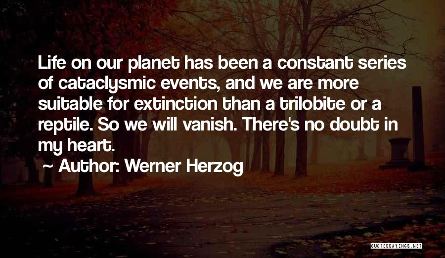 Reptile Quotes By Werner Herzog