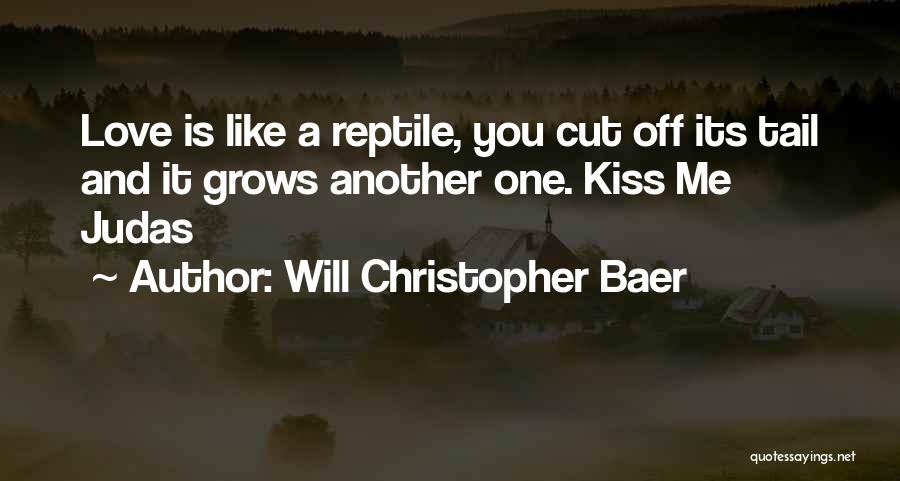 Reptile Quotes By Will Christopher Baer