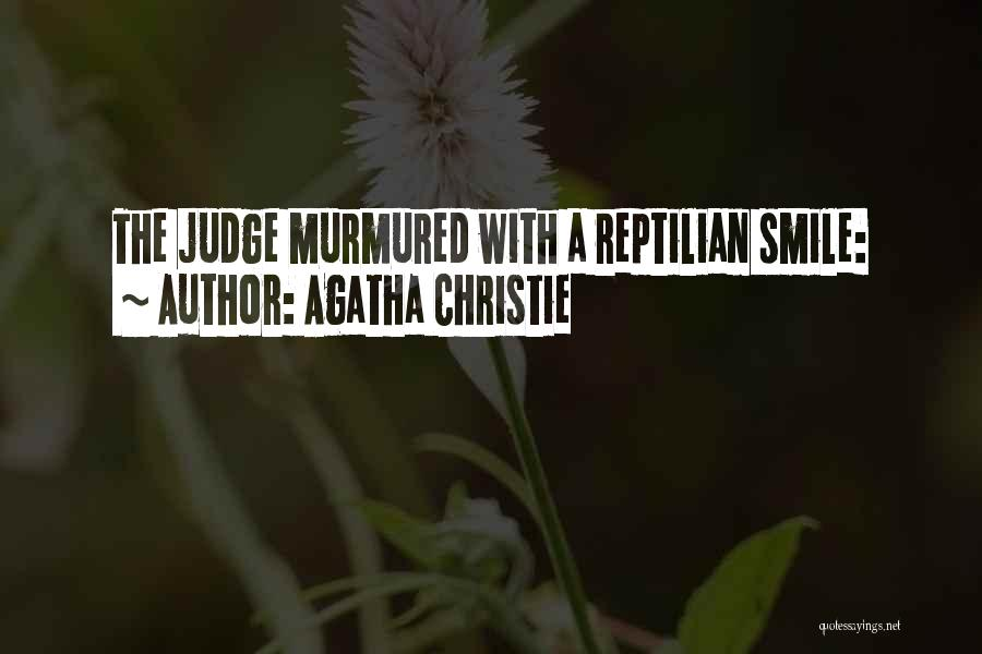 Reptilian Quotes By Agatha Christie