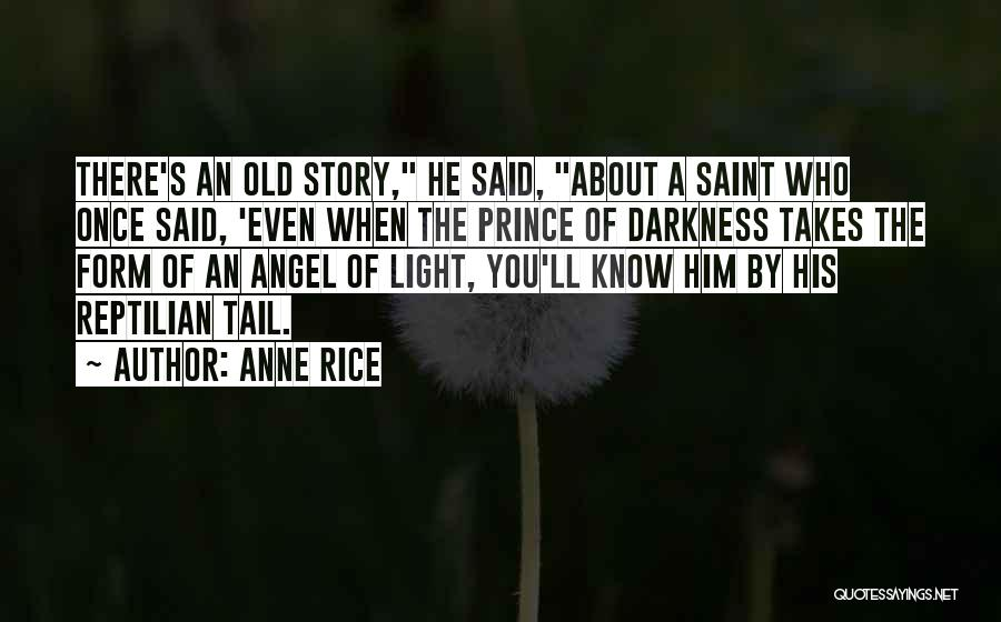 Reptilian Quotes By Anne Rice