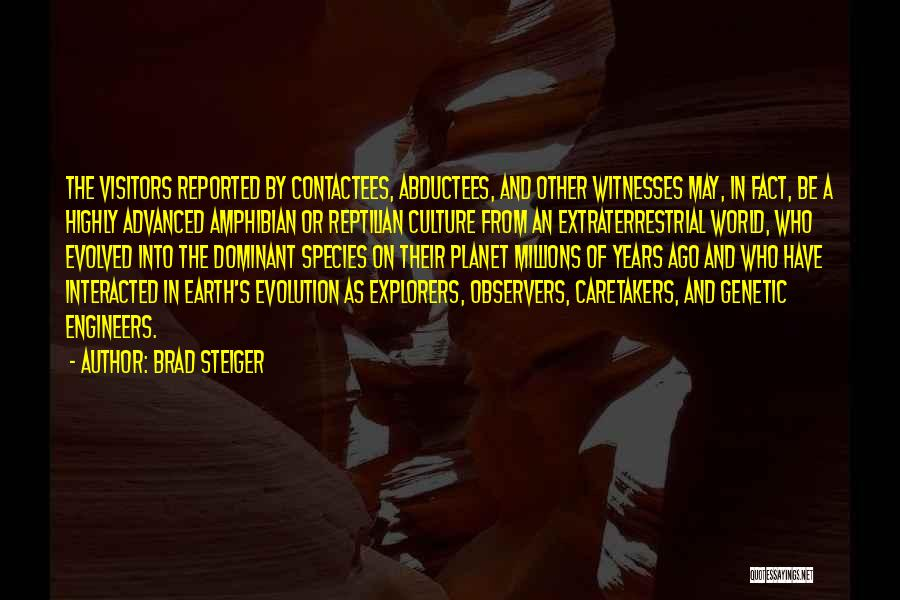 Reptilian Quotes By Brad Steiger