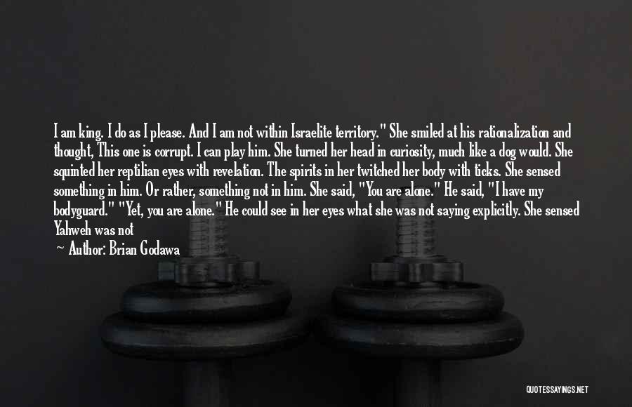 Reptilian Quotes By Brian Godawa