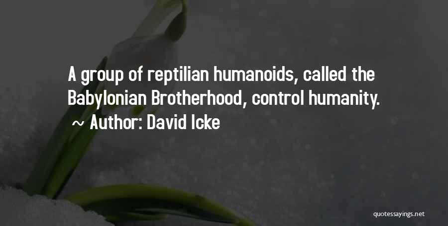 Reptilian Quotes By David Icke