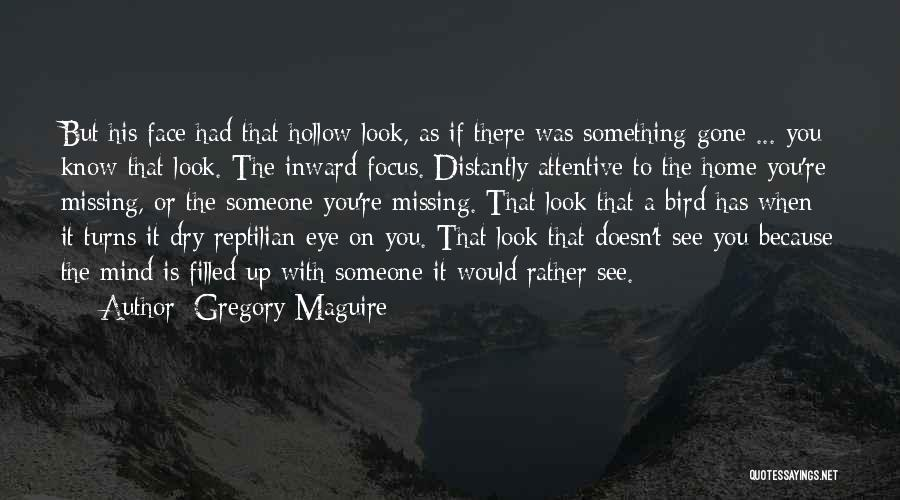Reptilian Quotes By Gregory Maguire