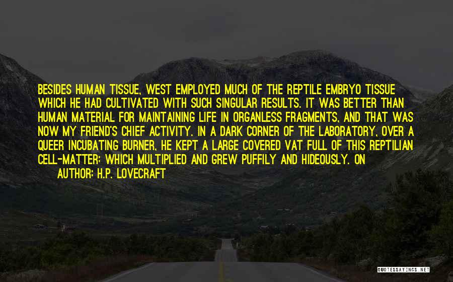 Reptilian Quotes By H.P. Lovecraft