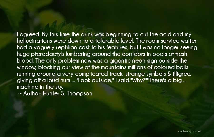 Reptilian Quotes By Hunter S. Thompson