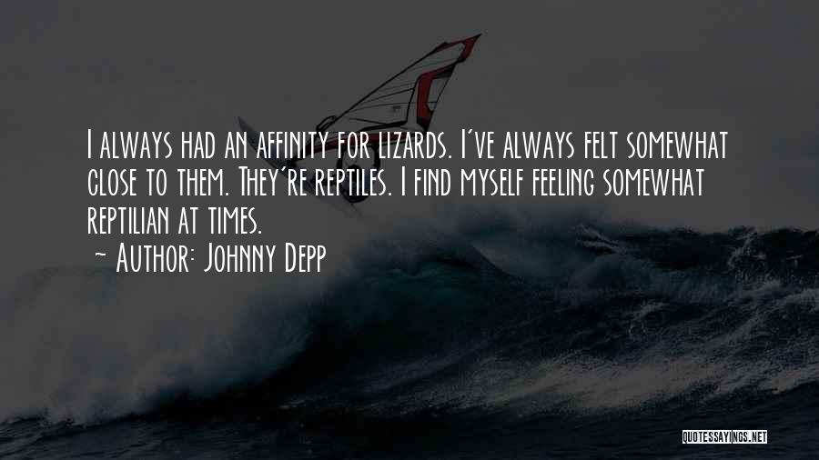 Reptilian Quotes By Johnny Depp