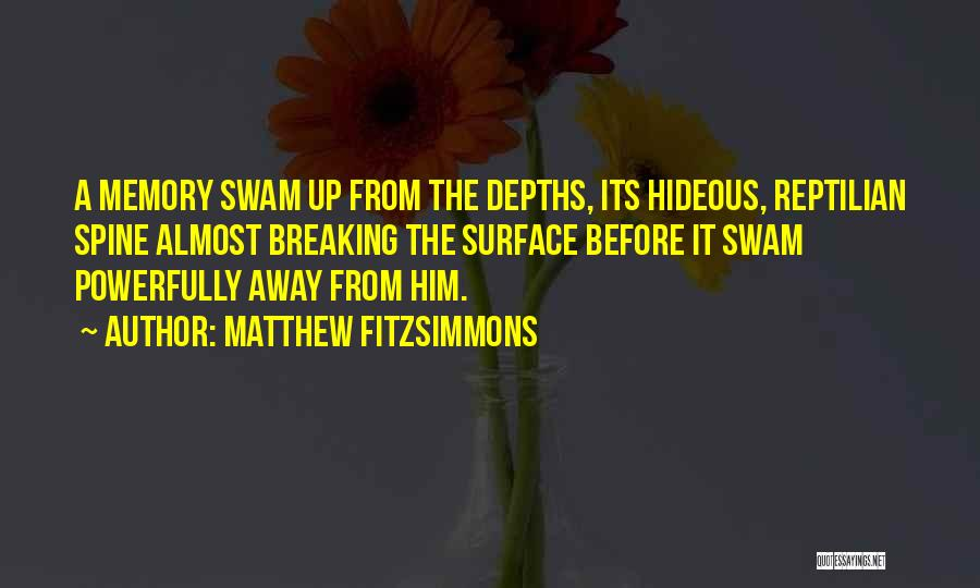 Reptilian Quotes By Matthew FitzSimmons