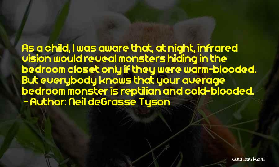 Reptilian Quotes By Neil DeGrasse Tyson