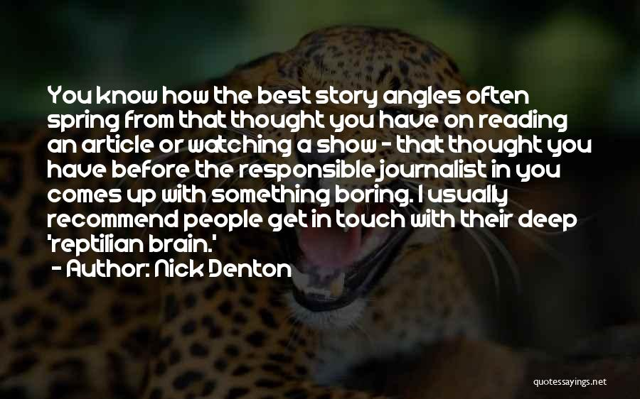 Reptilian Quotes By Nick Denton