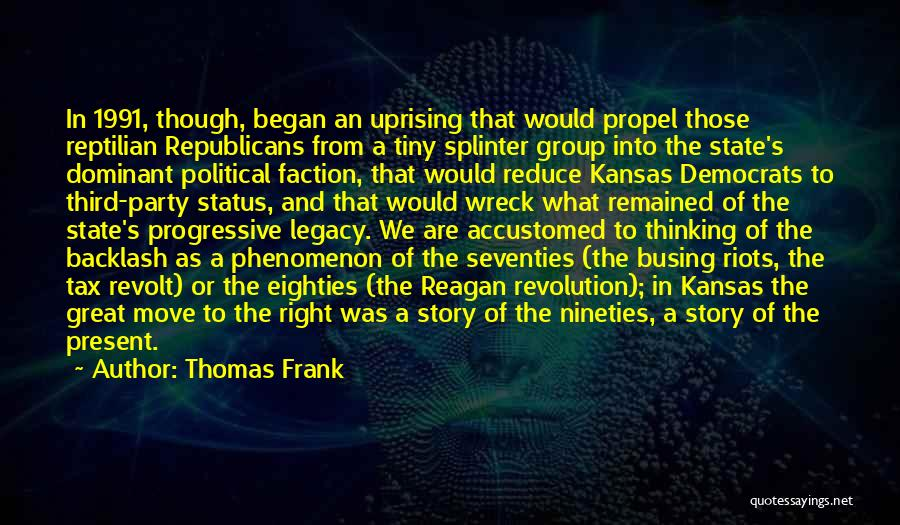 Reptilian Quotes By Thomas Frank