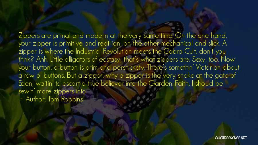 Reptilian Quotes By Tom Robbins