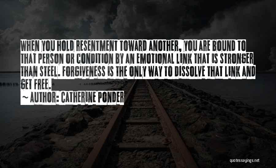 Resentment And Forgiveness Quotes By Catherine Ponder