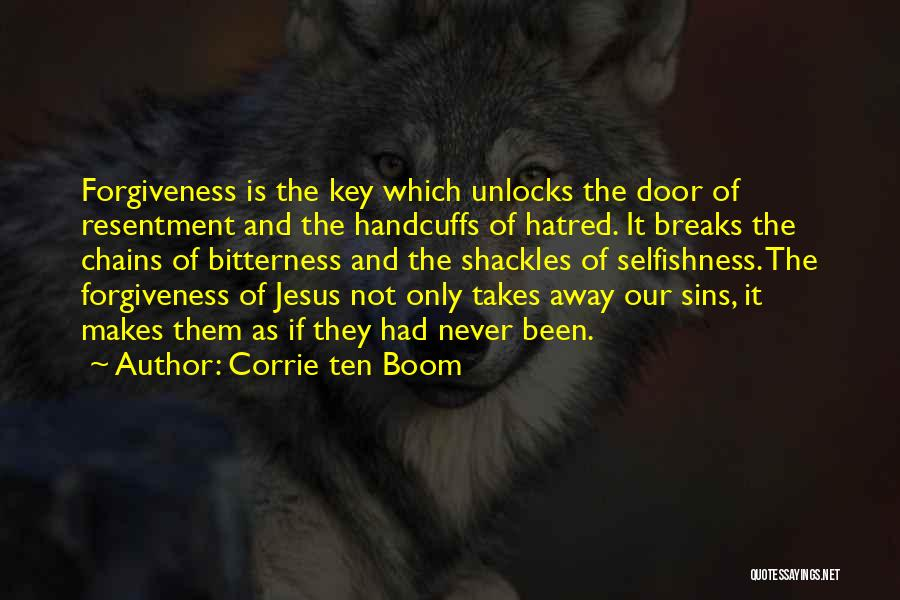 Resentment And Forgiveness Quotes By Corrie Ten Boom
