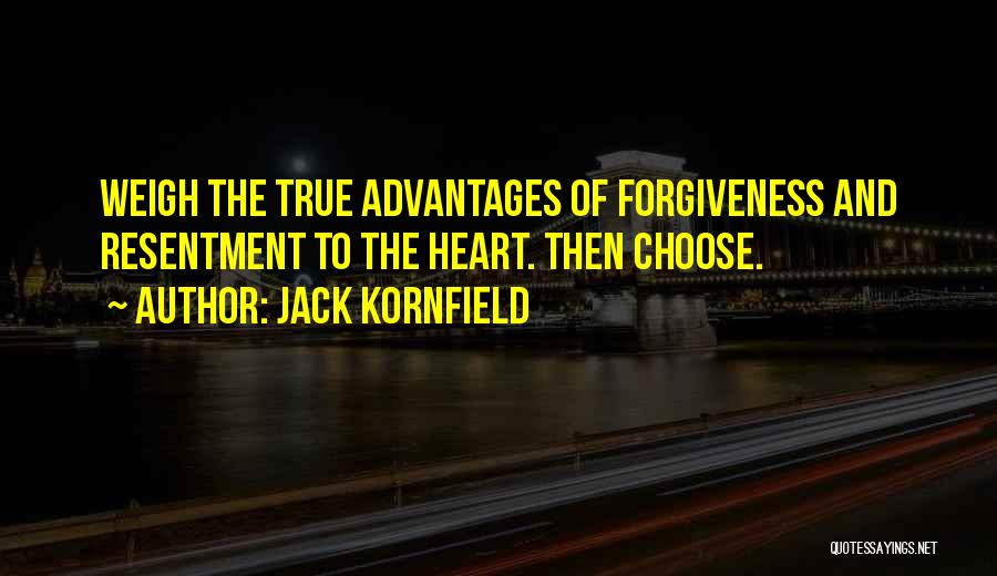 Resentment And Forgiveness Quotes By Jack Kornfield
