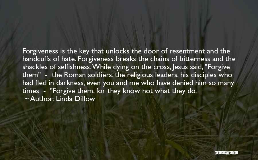 Resentment And Forgiveness Quotes By Linda Dillow