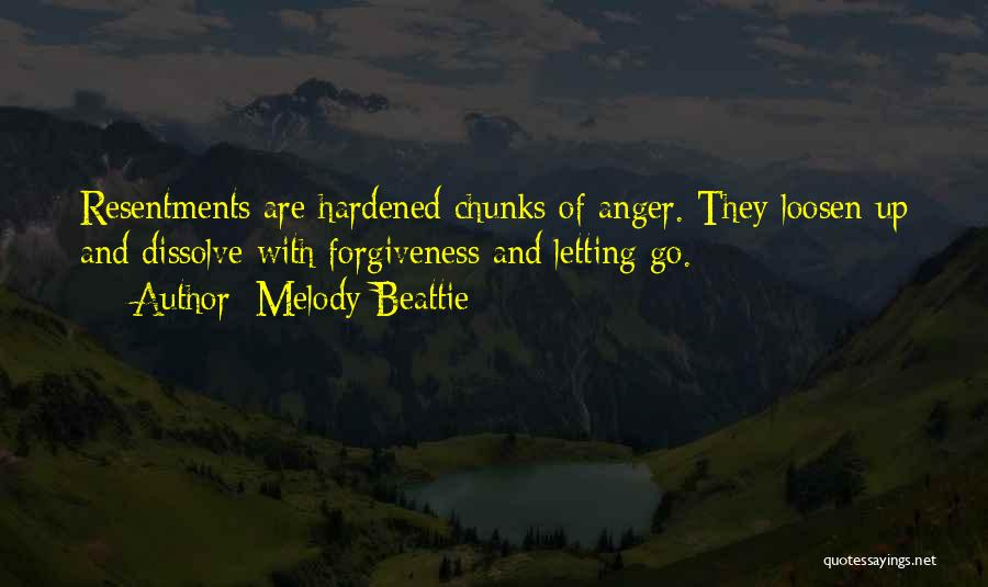Resentment And Forgiveness Quotes By Melody Beattie