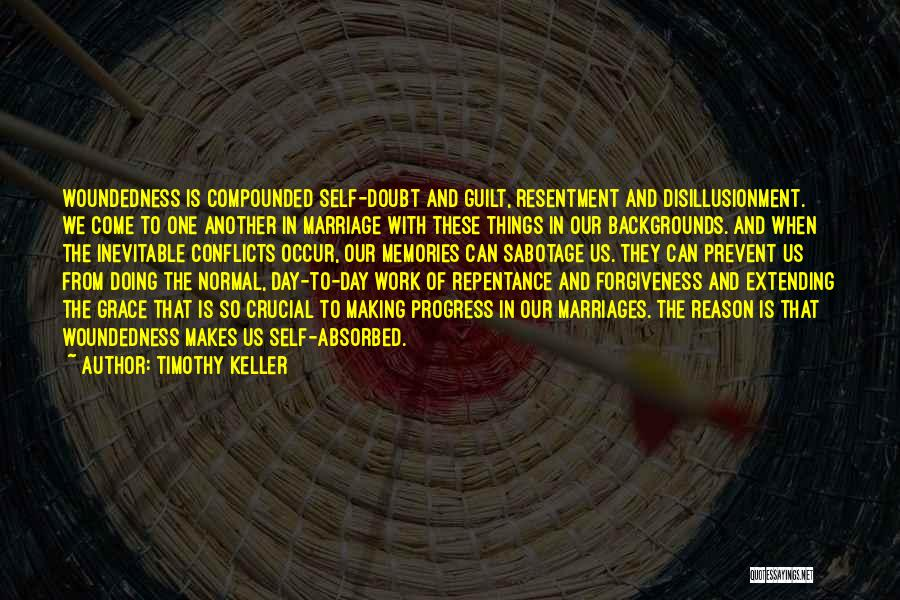 Resentment And Forgiveness Quotes By Timothy Keller