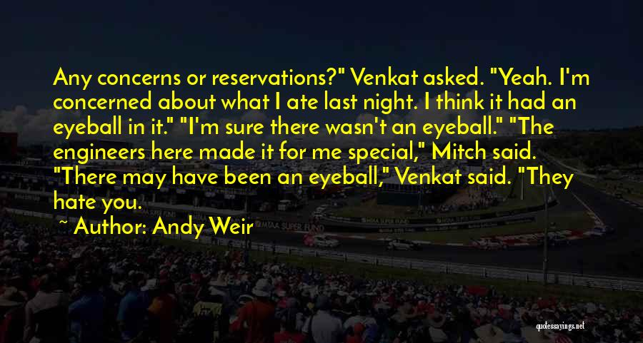 Reservations Quotes By Andy Weir