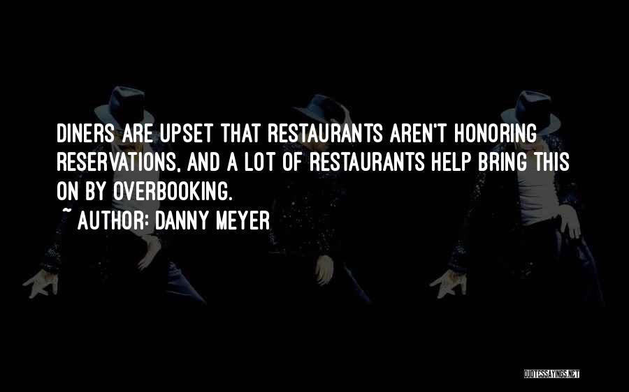 Reservations Quotes By Danny Meyer