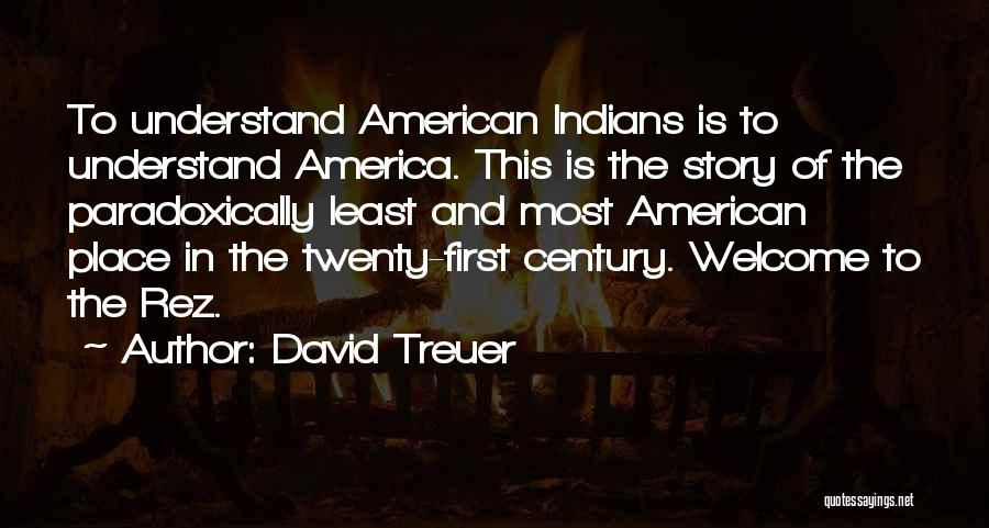 Reservations Quotes By David Treuer