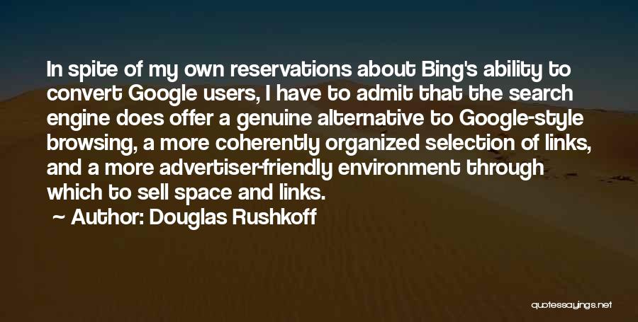 Reservations Quotes By Douglas Rushkoff