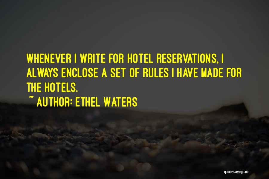 Reservations Quotes By Ethel Waters