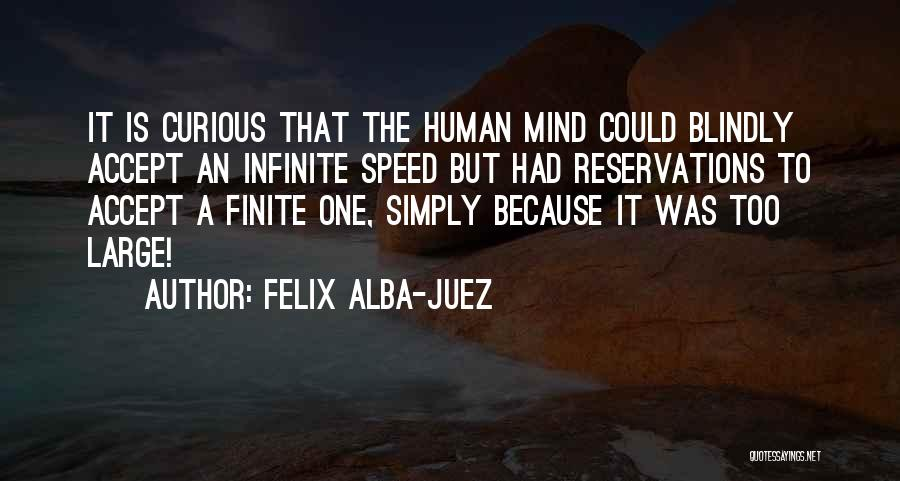 Reservations Quotes By Felix Alba-Juez