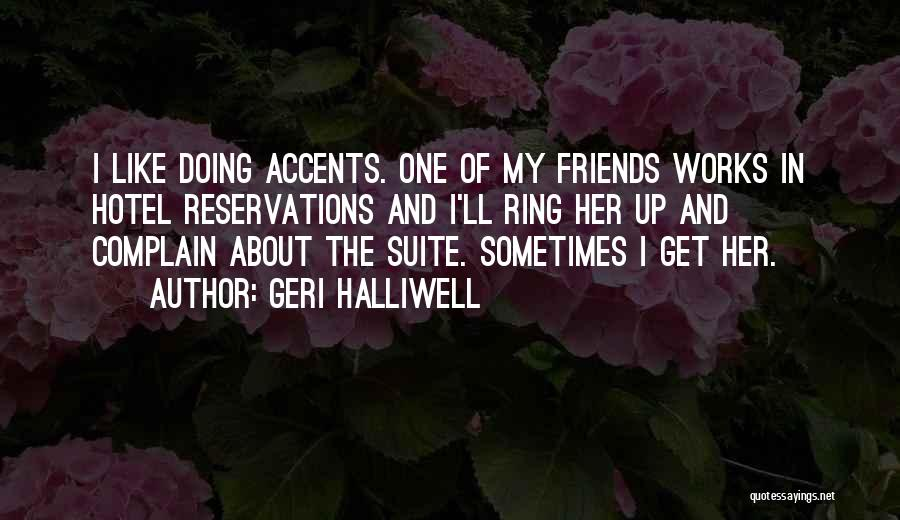 Reservations Quotes By Geri Halliwell