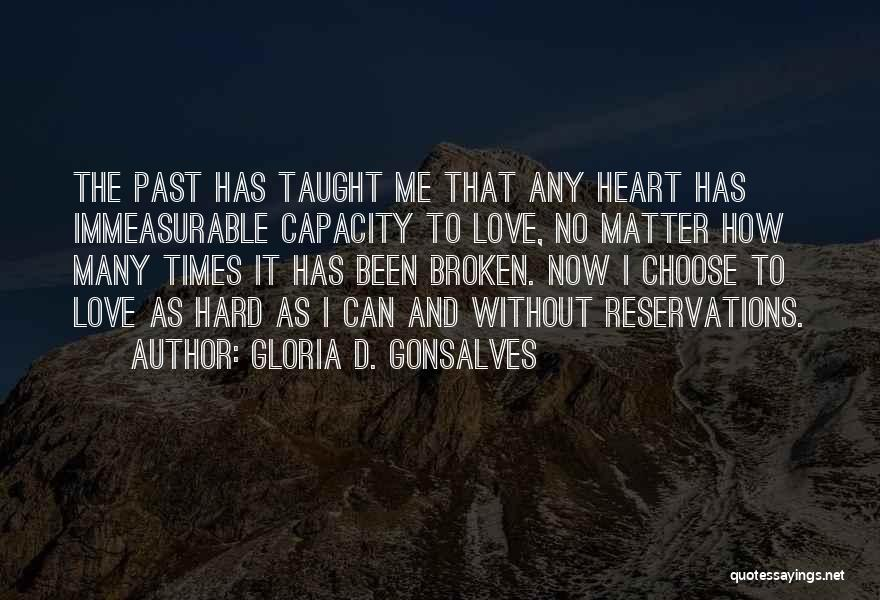 Reservations Quotes By Gloria D. Gonsalves