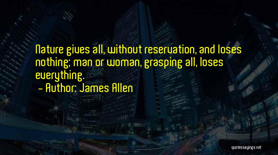 Reservations Quotes By James Allen