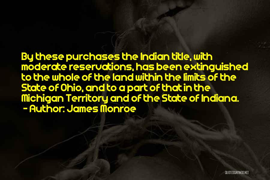 Reservations Quotes By James Monroe