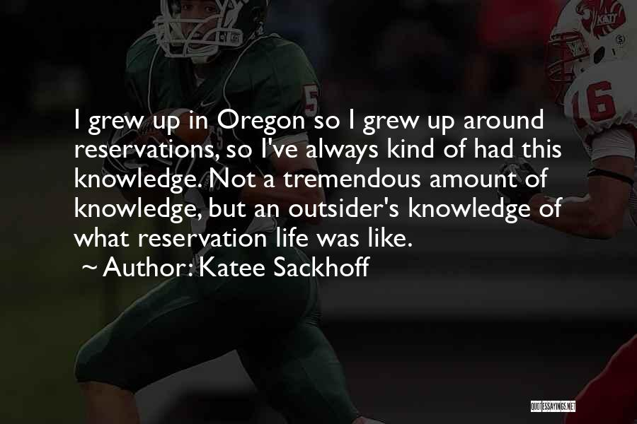Reservations Quotes By Katee Sackhoff