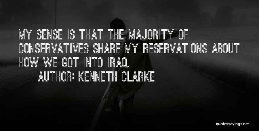 Reservations Quotes By Kenneth Clarke