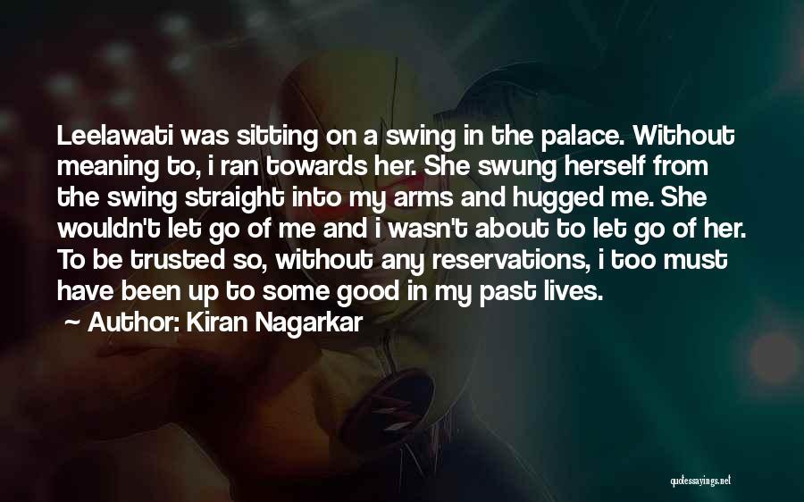 Reservations Quotes By Kiran Nagarkar