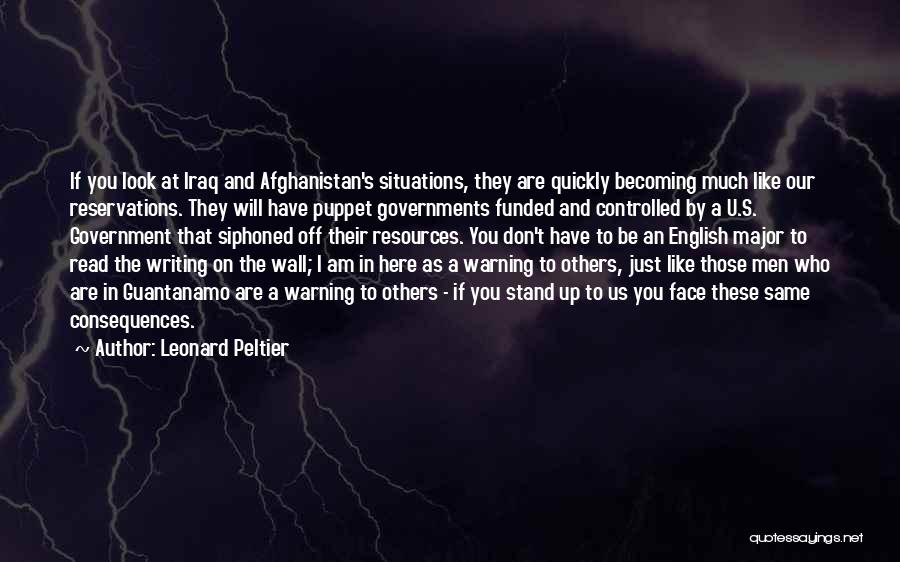 Reservations Quotes By Leonard Peltier