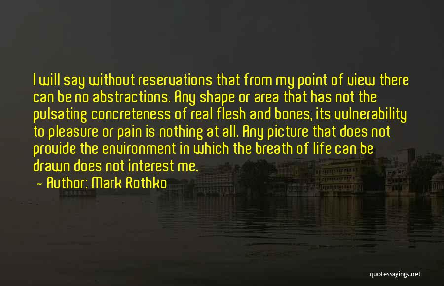 Reservations Quotes By Mark Rothko